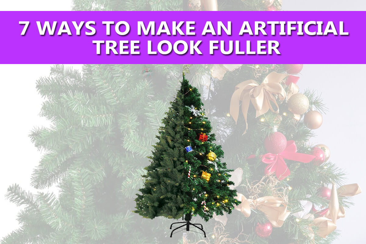 7 ways to make an artificial tree look fuller